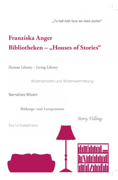 "Bibliotheken - ""Houses of Stories"""